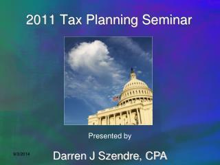 2011 Tax Planning Seminar
