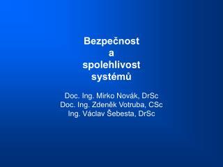 BSS          6 III. 15. Sběr a zpracování dat zprovozu