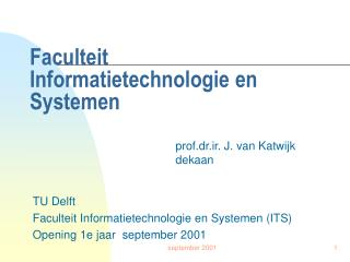 Faculteit  Informatietechnologie en Systemen