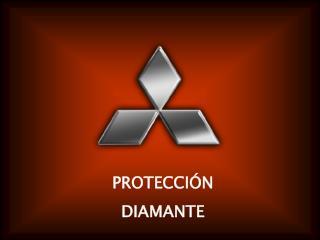 PROTECCI�N DIAMANTE