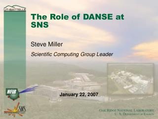 The Role of DANSE at SNS