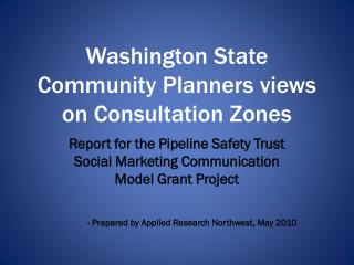 Washington State Community Planners views on Consultation Zones