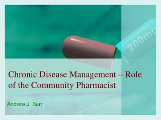 Chronic Disease Management � Role of the Community Pharmacist