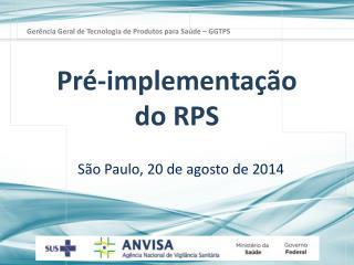 Pré -implementação  do RPS