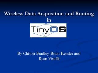 Wireless Data Acquisition and Routing  in