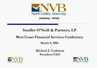 Michael J. Cushman President/CEO
