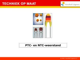 PTC- en NTC-weerstand