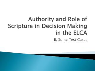Authority and Role of Scripture in Decision Making in the ELCA