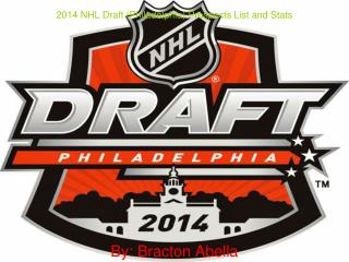 2014 NHL Draft (Philadelphia) Prospects List and Stats