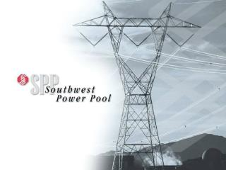Southwest Power Pool Technical Workshop