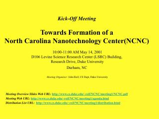 Meeting Overview Slides Web URL:  cs.duke/~reif/NCNC/meeting1/NCNC.pdf