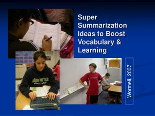 Super Summarization Ideas to Boost  Vocabulary & Learning