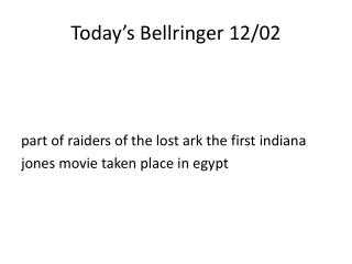 Today�s  Bellringer  12/02