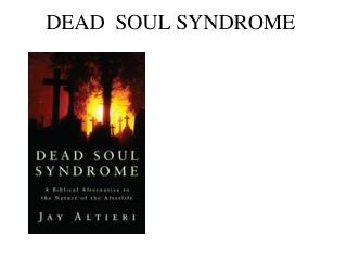 DEAD  SOUL SYNDROME