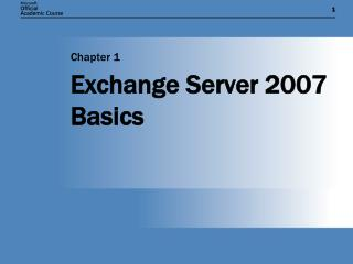 Exchange Server 2007 Basics