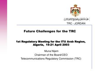 Future Challenges for the TRC