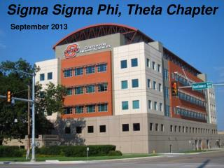 Sigma Sigma Phi, Theta Chapter     September 2013