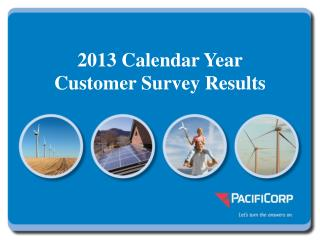 2013 Calendar Year  Customer Survey Results