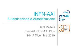 INFN-AAI Autenticazione e Autorizzazione
