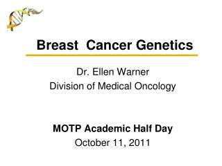 Breast  Cancer Genetics