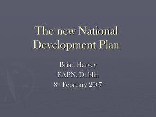 The new National Development Plan