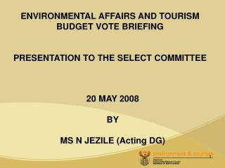 20 MAY 2008 BY MS N JEZILE (Acting DG)