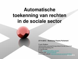 Automatische toekenning van rechten in de sociale sector