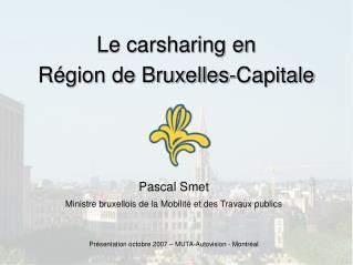 Le carsharing en  Région de Bruxelles-Capitale