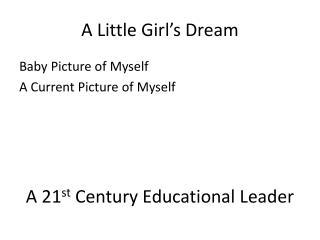 A Little Girl's Dream