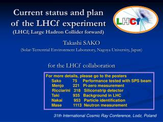 Current status and plan of the LHCf experiment (LHCf; Large Hadron Collider forward)