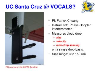 UC Santa Cruz @ VOCALS?