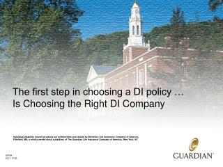 The first step in choosing a DI policy … Is Choosing the Right DI Company