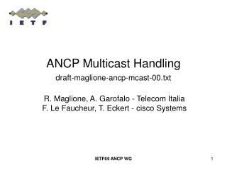 ANCP Multicast Handling draft-maglione-ancp-mcast-00.txt