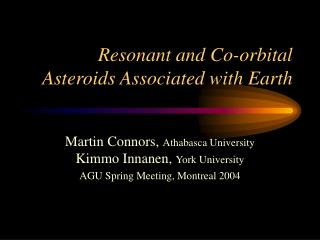 Resonant and Co-orbital Asteroids Associated with Earth