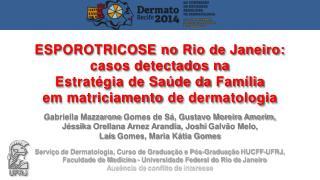 Gabriella Mazzarone  Gomes de Sá, Gustavo Moreira Amorim,