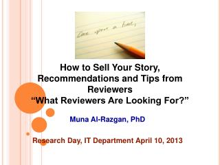 "How to Sell Your Story, Recommendations and Tips from Reviewers ""What Reviewers Are Looking For?"""