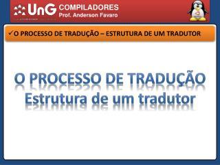 COMPILADORES Prof. Anderson Favaro