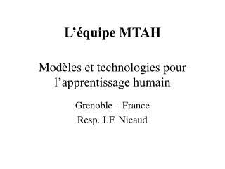 L'équipe MTAH