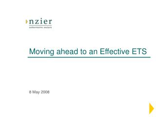 Moving ahead to an Effective ETS