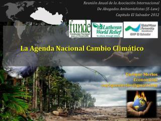 La Agenda Nacional Cambio Climático