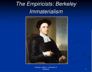 The Empiricists: Berkeley Immaterialism
