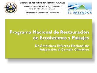 Programa Nacional de Restauración de Ecosistemas y Paisajes