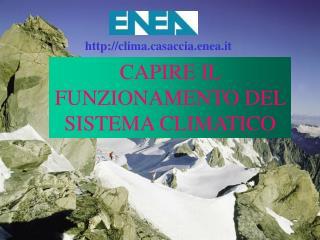 CAPIRE IL FUNZIONAMENTO DEL SISTEMA CLIMATICO