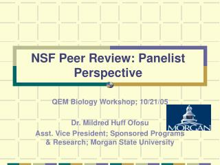 NSF Peer Review: Panelist Perspective