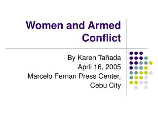 Women and Armed Conflict