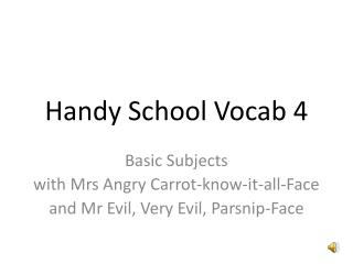 Handy School Vocab 4