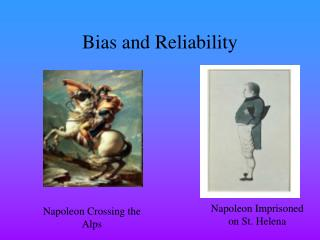 Bias and Reliability