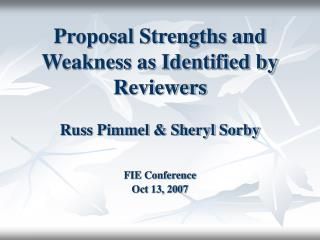Proposal Strengths and Weakness as Identified by Reviewers