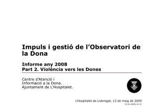 Impuls i gestió de l'Observatori de la Dona