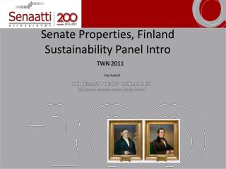 Senate Properties , Finland Sustainability Panel  Intro